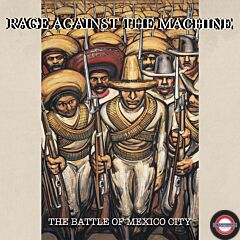 RSD 2021:Rage Against The Machine - The Battle of Mexico City