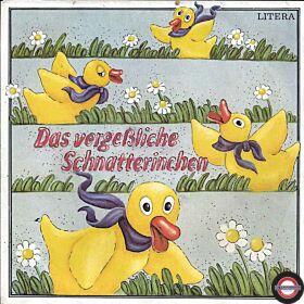 """Das vergeßliche Schnatterinchen - 7"""" Single"""
