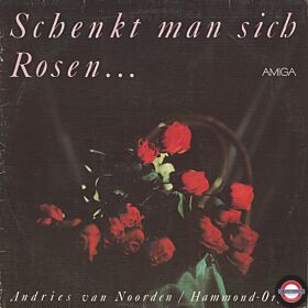 Andries van Norden - Schenkt man sich Rosen