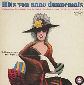 Ballhausorchester Kurt Beyer, Die City-Singers & Die Unentwegten - Hits von anno dunnemals