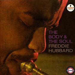 Freddie Hubbard - The Body & The Soul
