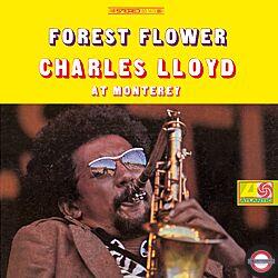 Charles Lloyd - Forest Flower
