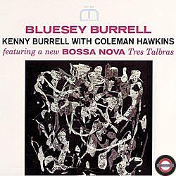 Kenny Burrell & Coleman Hawkins - Bluesey Burrell
