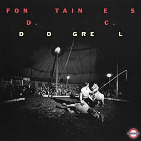 Fontaines D C - Dogrel (Clear Vinyl)