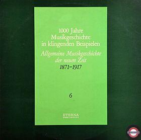 Musikgeschichte (VI) - von 1871 bis 1917 (2 LP)