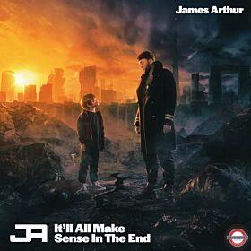 James Arthur - It'll All Make Sense In The End