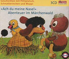 """Pittiplatsch, Schnatterinchen und Moppi """"Ach du meine Nase!"""" Abenteuer im Märchenwald"""