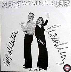 Alfred Müller & Gisela May - Im Ernst Wir Meinen Es Heiter