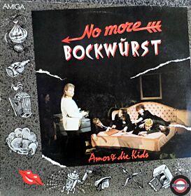 Amor & Die Kids - No more Bockwurst