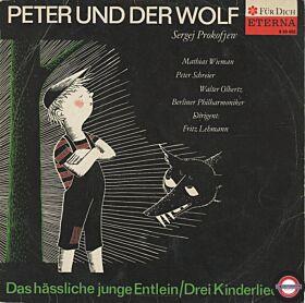 """Peter Und Der Wolf, Das Häßliche Junge Entlein, Drei Kinderlieder - 12"""" LP"""