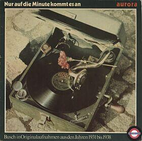 Nur auf die Minute kommt es an-Ernst Busch in Originalaufnahmen 1931-1938