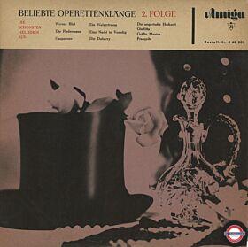 Beliebte Operettenklänge 2. Folge