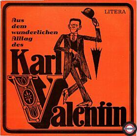Aus dem wunderlichen Alltag des Karl Valentin