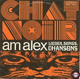Chat Noir am Alex - Lieder, Sonmgs, Chansons