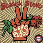 Seasick Steve - Love & Peace