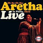 RSD 2021: Aretha Franklin - Oh Me, Oh My: Aretha Live In Philly 1972