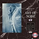 RSD 2021: Art Of Noise - Who's Afraid Of The Art Of Noise