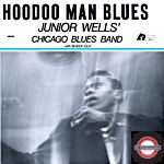 Junior Wells - Hoodoo Man Blues