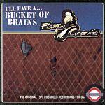 RSD 2021: Flamin' Groovies - A Bucket Of Brains