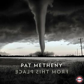 Pat Metheny - From This Place (2LP) VÖ:21.02.2020