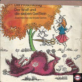 """Der Wolf und die sieben Geißlein & Der Froschkönig (7"""" EP)"""