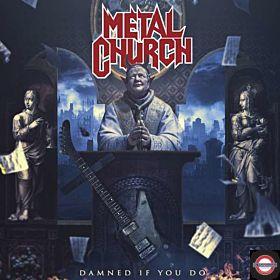 METAL CHURCH — Damned if You Do