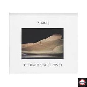 Algiers - The Underside Of Power (LP)