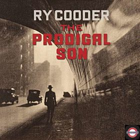 RY COODER — Prodigal Son