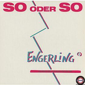 Engerling - So Oder So