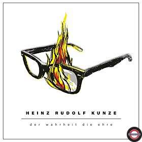 Heinz Rudolf Kunze - Der Wahrheit Die Ehre (2LP Gatefold) VÖ:21.02.2020