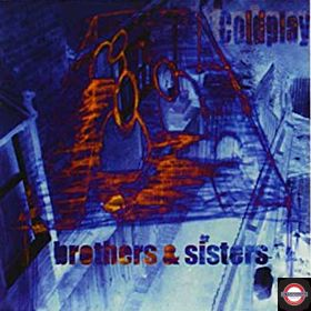 Coldplay - Brothers & Sisters (Sisters Blue 7inch)
