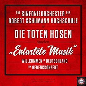 Das Sinfonieorchester der Robert Schumann Hochschule, Die Toten Hosen - Entartete Musik Willkommen in Deutschland – ein Gedenkkonzert