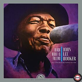 John Lee Hooker - Black Night Is Falling (Live At The Rising Celebrity Jazz Club, 2LP)