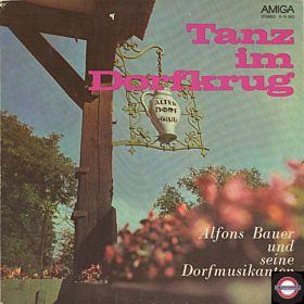 Alfons Bauer & Seine Dorfmusikanten - Tanz im Dorfkrug