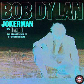 RSD 2021:  Bob Dylan - Jokerman / I And I Remixes