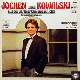 Kowalski: Arien aus der Berliner Operngeschichte
