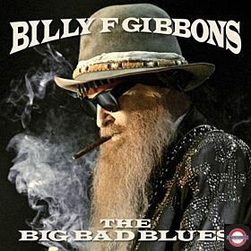 BILLY F GIBBONS  — The Big Bad Blues [blue translucent]