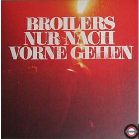 """Broilers – Nur Nach Vorne Gehen - 7"""" Single"""
