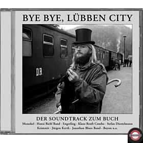 Bye Bye, Lübben City - Der Soundtrack Zum Buch (CD)