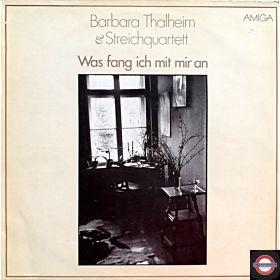 Barbara Thalheim - Was Fang Ich Mit Mir an