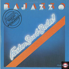 Bajazzo & Pascal Von Wroblewsky - Fasten Seat Belts
