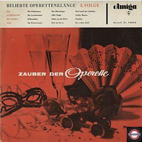 Zauber der Operette - Beliebte Operettenklänge 3. Folge