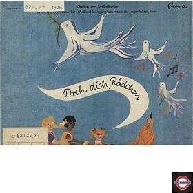 Dreh Dich, Rädchen - Kinder-Und Volkslieder