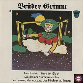 Brüder Grimm - 9 - Frau Holle und 3 weitere Märchen