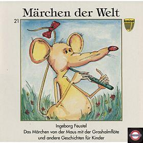Das Märchen Von Der Maus Mit Der Grashalmflöte Und Andere Geschichten