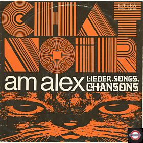 Chat Noir am Alex - Lieder, Sonmgs, Chansons