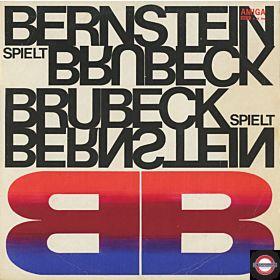 Bernstein Spielt Brubeck - Brubeck Spielt Bernstein