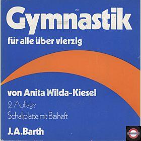 Anita Wilde-Kiesel: Gymnastik für alle über 40