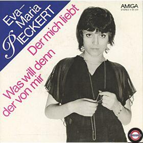 """Eva-Maria Pieckert – Was Will Denn Der Von Mir - 7"""" Single"""