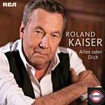 Roland Kaiser - Alles Oder Dich (LTD. Picture 2LP)